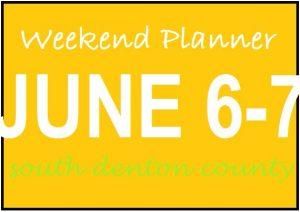 weekend planner june 6-7